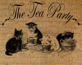 The Tea Party Kittens Drink From Tea Cups Cat Kitty Cats Digital Image Download Sheet Transfer To Pillows Totes Tea Towels Burlap No. 2360