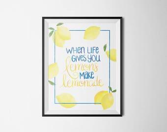 When Life Gives You Lemons - Printable - 8x10