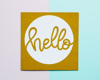 hello circle Papercut Card - 6x6 - handlettering paper word