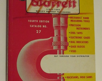 Starrett Tool Company Catalog No. 27   1970 Forth Edition