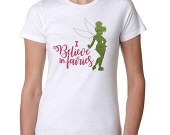 Tinkerbell Shirt, Tinkerbell, Fairy Shirt, Fairy, Pixie Dust shirt, Peter Pan Shirt, I Believe in Fairies, Peter Pan Shirt, Peter Pan, Tink