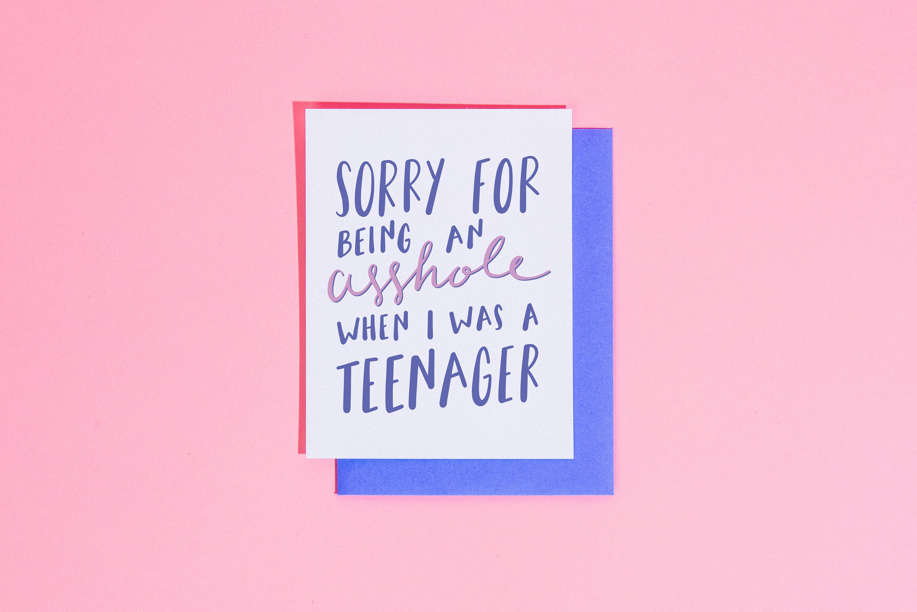 sorry for being an asshole teenager card funny mother's