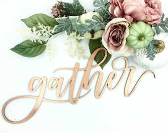"Laser cut holiday sign ""gather"""
