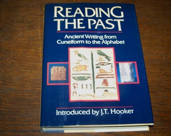 Reading the Past: Ancient Writing From Cuneiform to the Alphabet Hardcover - B1