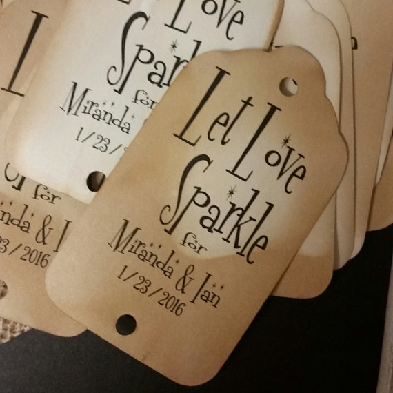 Let Love Sparkle Tags 100 Personalize Sparkler Tags with names and date