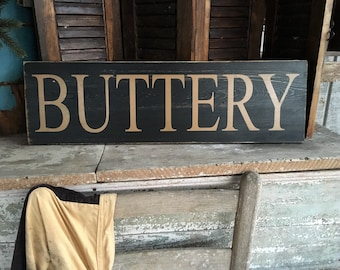 Buttery, Primitive Buttery, Buttery Sign, Primitive  Sign,Early  American Decor, Colonial Decor