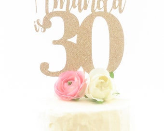 Personalized 30th Birthday Cake Topper - Dirty Thirty Cake Topper - Thirty Cake Topper - Personalized Cake Topper