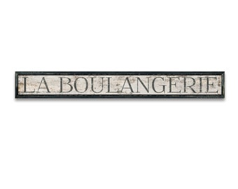 """La Boulangerie wooden sign plaques French signs Bakery signs Kitchen signs kitchen decor bakery decor business signs Cafe signs 55""""x8""""x2"""""""