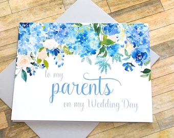 to my parents on my wedding day - thank you mom and dad - hydrangea card for mother and father - on my wedding day card - ETERNITY
