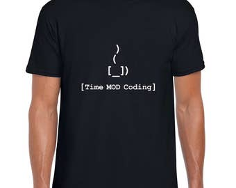 Coffee Equals Time MOD Coding funny tee