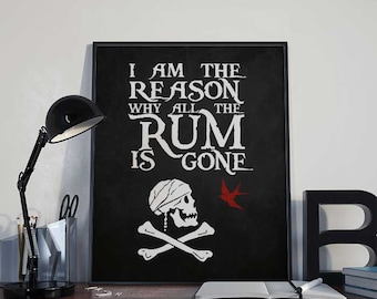 I Am The Reason - Captain Jack Sparrow - Pirate Art Print Poster - PRINTABLE 8x10 inches Wall Decor, Inspirational Print, Home, Gift