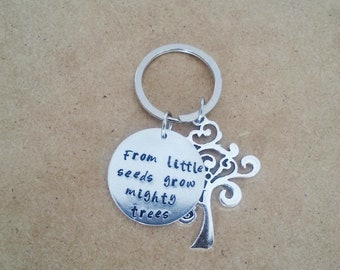 Hand stamped teacher gift, From little seeds grow mighty tree keychain, Thank you gift, Gratitude keychain, Affirmation keychain,Custom gift