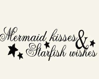 Bathroom Vinyl Wall Decal, Mermaid Kisses and Starfish Wishes Quote, Wall Decal Words Beach Decor Sign Lettering, Girls Bedroom Decor