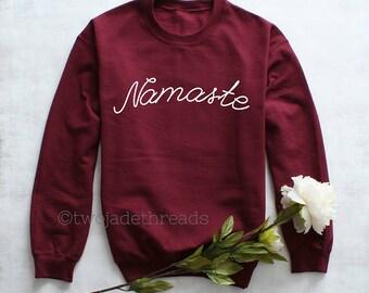Yoga sweatshirt, Namaste sweatshirt, Namaste hoodie, Yoga hoodie, Yoga gift, Yoga cold weather shirt