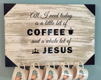 Coffee and Jesus Sign