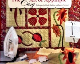 The Easy Art of Applique by Mimi Dietrich & Roxi Eppler