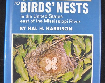 A Field Guide to Birds' Nests // 1975 Hardback w D Jacket // Near New Condition // 285 species and 222 color photos