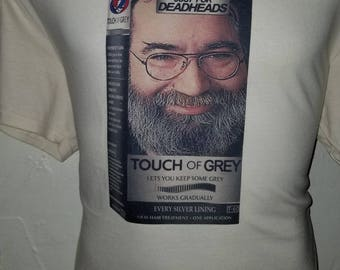 Touch of Grey Just for Deadheads