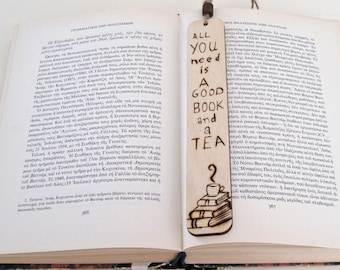 "Bookmark, wood burned bookmark, Book lovers gift, Pyrography, ""All you need is a good book and a Tea"", unique gift, personalized gift"