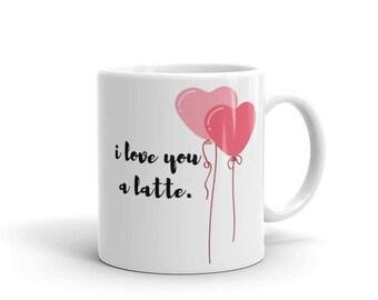 i love you a latte.