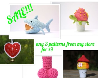 SALE choose ANY 3 PDF patterns from my store for 9USD only!!!