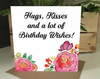 Floral Pink Hug, Kisses and a lot of Birthday Wishes Card