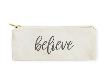 Believe Cotton Canvas Pencil Case and Travel Pouch for Back to School, Supplies, Cute Teen Gift, Zipper Pouch, DIY, Makeup Bag, Stationery