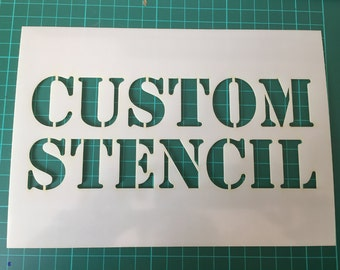 Custom stencils in  Reuasble Mylar From Small  to Extra Large