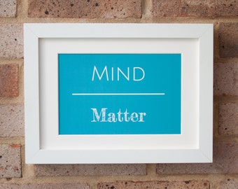 Mind Over Matter, Turquoise - Giclée Print