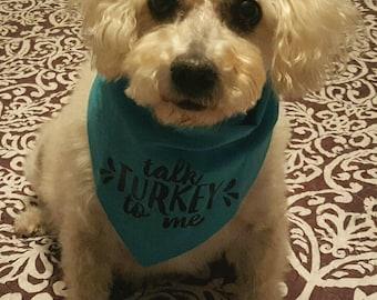 Talk Turkey To Me Thanksgiving Dog Bandana