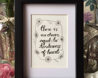 Tender heart quote, Emma, Jane Austen, pen and ink, framed.