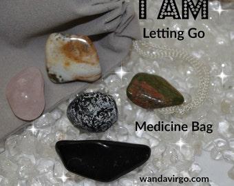 Releasing Crystal Medicine Bag I AM Letting Go of Blockages