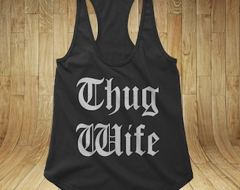 Thug Wife Tank Racerback for Women