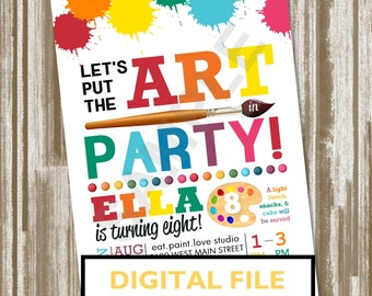 Art Party Birthday Invitation--Personalized Digital File
