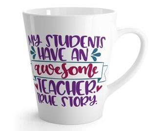 Latte Mug My Students Have An Awesome Teacher Text Message Teacher Gift Present