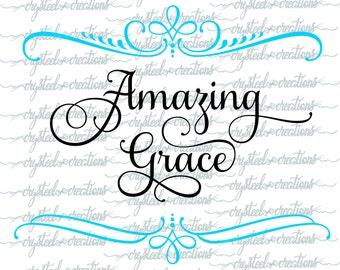 Amazing Grace SVG, PNG, Silhouette Cut, Christian SVG, Instant Download, Samantha Font, Cut Files, Cricut