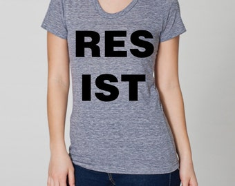resist resistance woman's shirt- American Apparel athletic gray- S, M, L, XL- Worldwide shipping