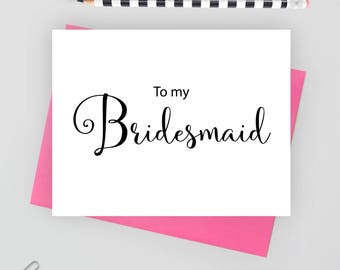 To my bridesmaid card, wedding stationery, folded note cards, folded wedding cards, wedding stationary, wedding note cards,