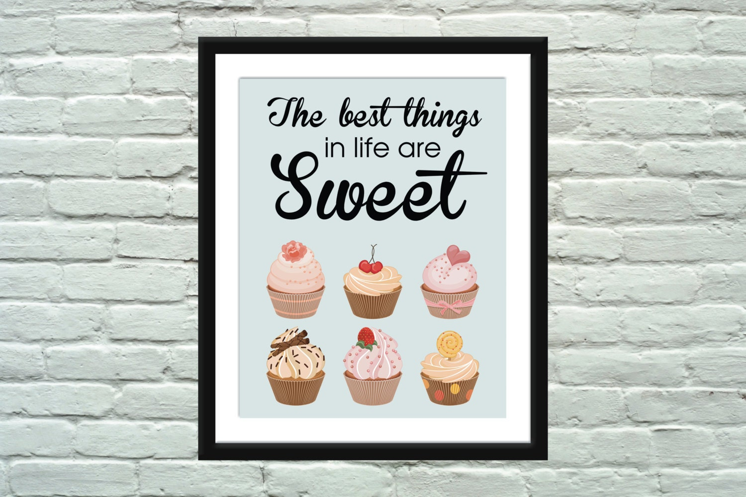 Poster Quotes About Life Cupcake Quote Poster The Best Things In Life Are Sweet Print