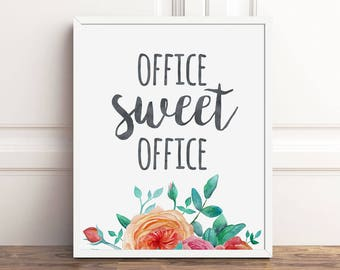Office Sweet Office Decor, 8x10 Art Print Instant Download, Work Quotes, Coworker Gift, Watercolor Artwork, Digital Typography Printable
