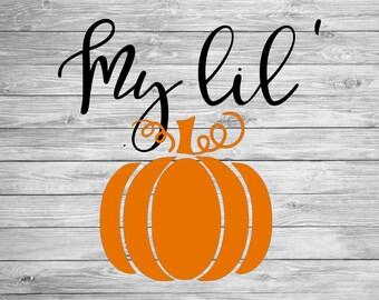 My Lil' Pumpkin SVG,DXF,AI Cut File