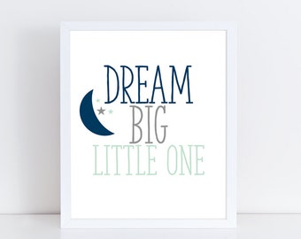 Baby Boy Nursery Printables Dream Big Little One Navy Blue Green and Gray Nursery Decor Baby Boy Wall Art Quote Children's Room Decoration