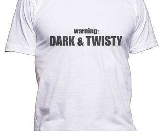 Warning : Dark and Twisty tee Men t-shirt