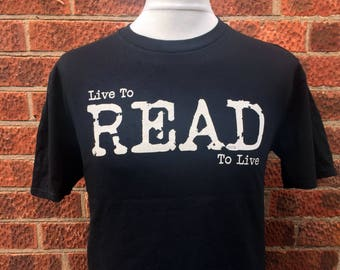 gift for book lover, read to live t-shirt, gift for reader, book t-shirt, gift for bookworm, graphic t-shirt, Nameless City Apparel,