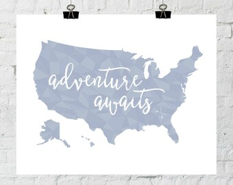 PRINTABLE Art Adventure Awaits Geometric Typography Art Print Poster United States Map Art Print World Map Art Print Modern World Map