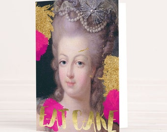 Marie-Antoinette Eat Cake greeting card - stationery, blank cards