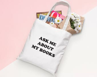 Book Canvas Tote Bag - Ask me about my Books | Book Love