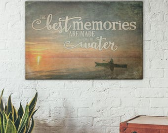 Best Memories Are Made On The Water-  Gallery Wrapped Canvas | Sunrise Photo | Lakehouse Decor | Canvas Sign | Lake Sign | Print Canvas