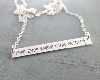 Fear Ends Where Faith Begins Bar Necklace. Inspirational Christian Jewelry. Hand Stamped Layering Bar Necklace. Rose Gold, Gold, or Silver