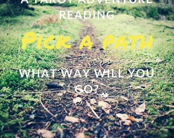 A Tarot adventure reading - pick a path